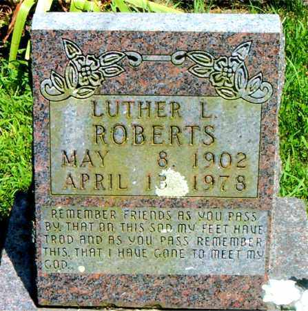 ROBERTS, LUTHER L. - Boone County, Arkansas | LUTHER L. ROBERTS - Arkansas Gravestone Photos