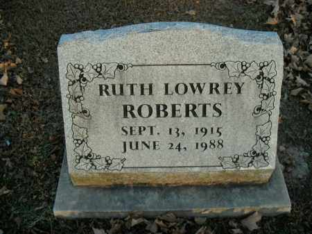 LOWREY ROBERTS, RUTH - Boone County, Arkansas | RUTH LOWREY ROBERTS - Arkansas Gravestone Photos