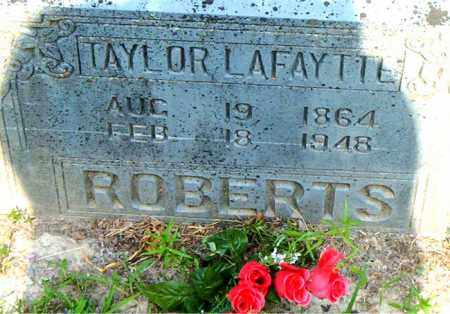 ROBERTS, TAYLOR LAFAYETTE - Boone County, Arkansas | TAYLOR LAFAYETTE ROBERTS - Arkansas Gravestone Photos