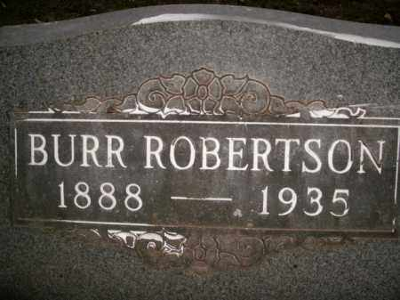 ROBERTSON, BURR - Boone County, Arkansas | BURR ROBERTSON - Arkansas Gravestone Photos