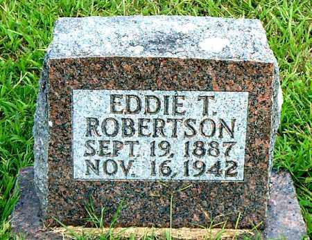 ROBERTSON, EDDIE  T. - Boone County, Arkansas | EDDIE  T. ROBERTSON - Arkansas Gravestone Photos