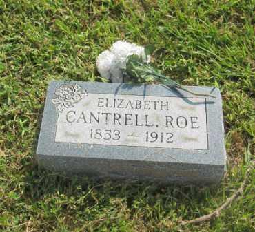 CANTRELL ROE, ELIZABETH - Boone County, Arkansas | ELIZABETH CANTRELL ROE - Arkansas Gravestone Photos