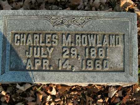 ROWLAND, CHARLES M. - Boone County, Arkansas | CHARLES M. ROWLAND - Arkansas Gravestone Photos