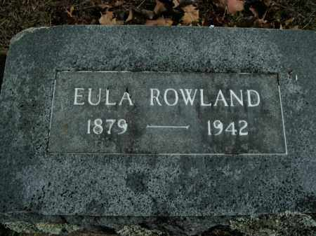 ROWLAND, EULA - Boone County, Arkansas | EULA ROWLAND - Arkansas Gravestone Photos
