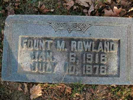 ROWLAND, FOUNT M. - Boone County, Arkansas | FOUNT M. ROWLAND - Arkansas Gravestone Photos