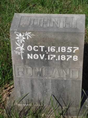ROWLAND, JOHN H. - Boone County, Arkansas | JOHN H. ROWLAND - Arkansas Gravestone Photos