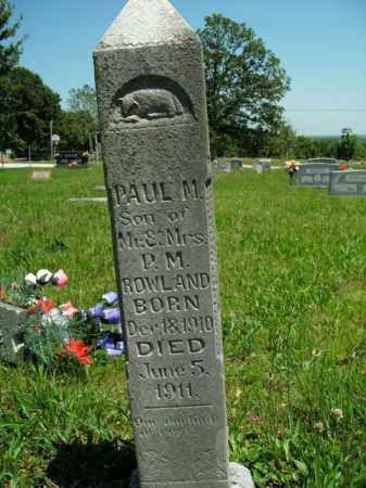 ROWLAND, PAUL M. - Boone County, Arkansas | PAUL M. ROWLAND - Arkansas Gravestone Photos