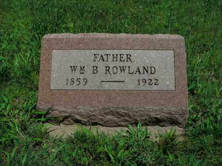 ROWLAND, WM. B. - Boone County, Arkansas | WM. B. ROWLAND - Arkansas Gravestone Photos