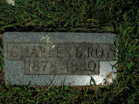 ROY, CHARLES B. - Boone County, Arkansas | CHARLES B. ROY - Arkansas Gravestone Photos