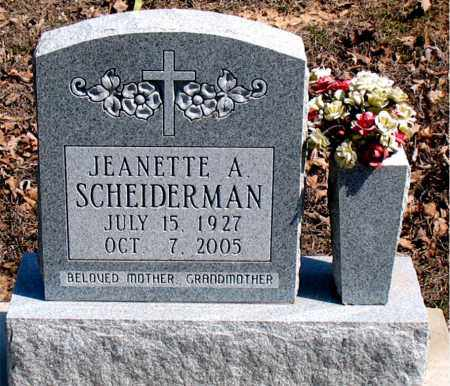 SCHEIDERMAN, JEANETTE  A. - Boone County, Arkansas | JEANETTE  A. SCHEIDERMAN - Arkansas Gravestone Photos
