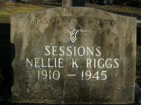 RIGGS SESSIONS, NELLIE K. - Boone County, Arkansas | NELLIE K. RIGGS SESSIONS - Arkansas Gravestone Photos