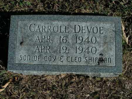 SHIPMAN, CARROLL DEVOE - Boone County, Arkansas | CARROLL DEVOE SHIPMAN - Arkansas Gravestone Photos