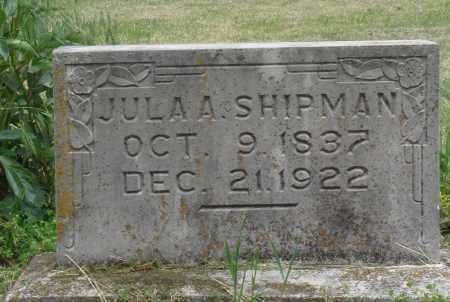 SHIPMAN, JULA ANN - Boone County, Arkansas | JULA ANN SHIPMAN - Arkansas Gravestone Photos