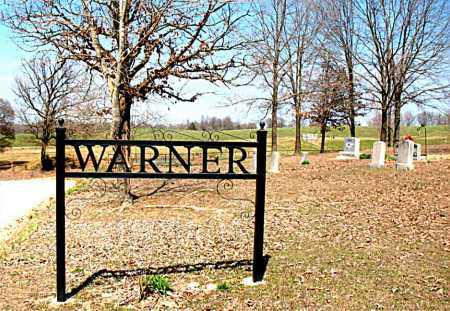 *WARNER CEMETERY SIGN,  - Boone County, Arkansas |  *WARNER CEMETERY SIGN - Arkansas Gravestone Photos