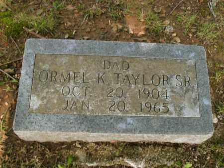 TAYLOR, SR, ORMEL K. - Boone County, Arkansas | ORMEL K. TAYLOR, SR - Arkansas Gravestone Photos
