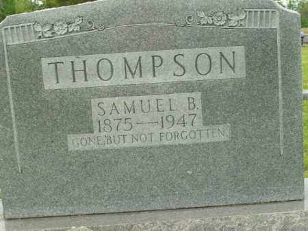 THOMPSON, SAMUEL B. - Boone County, Arkansas | SAMUEL B. THOMPSON - Arkansas Gravestone Photos