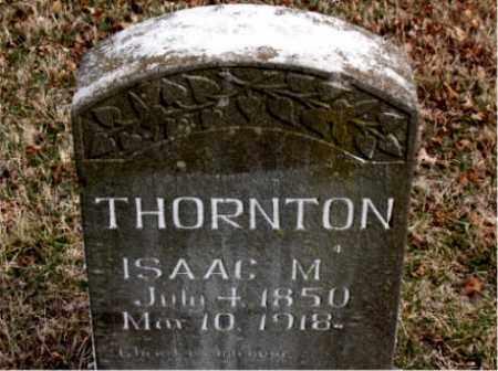 THORNTON, ISAAC M. - Boone County, Arkansas | ISAAC M. THORNTON - Arkansas Gravestone Photos