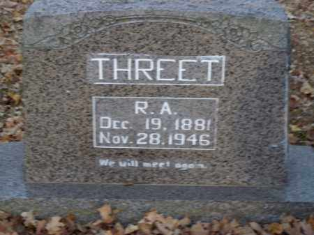 THREET, R.A. - Boone County, Arkansas | R.A. THREET - Arkansas Gravestone Photos