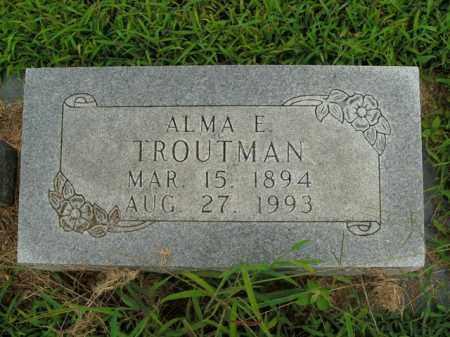 TROUTMAN, ALMA E. - Boone County, Arkansas | ALMA E. TROUTMAN - Arkansas Gravestone Photos
