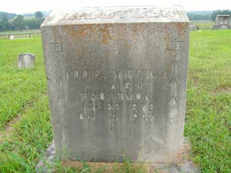 TROUTMAN, ADDIE VIRGINIA - Boone County, Arkansas | ADDIE VIRGINIA TROUTMAN - Arkansas Gravestone Photos