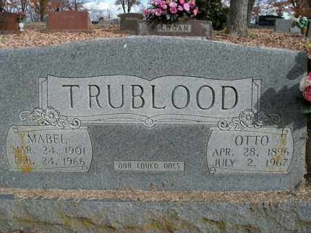 TRUBLOOD, OTTO - Boone County, Arkansas | OTTO TRUBLOOD - Arkansas Gravestone Photos