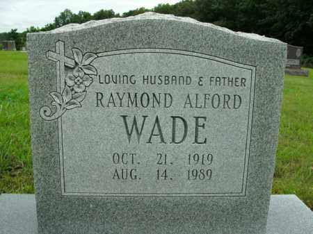 WADE, RAYMOND ALFORD - Boone County, Arkansas | RAYMOND ALFORD WADE - Arkansas Gravestone Photos