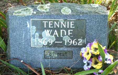 WADE, HANNAH TENNESSEE (TENNIE) - Boone County, Arkansas | HANNAH TENNESSEE (TENNIE) WADE - Arkansas Gravestone Photos
