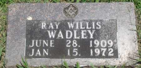 WADLEY, RAY WILLIS - Boone County, Arkansas | RAY WILLIS WADLEY - Arkansas Gravestone Photos