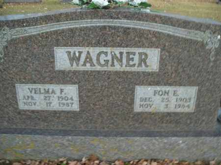 WAGNER, FON E. - Boone County, Arkansas | FON E. WAGNER - Arkansas Gravestone Photos