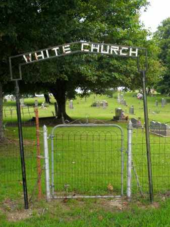 *WHITE CHURCH ENTRANCE,  - Boone County, Arkansas |  *WHITE CHURCH ENTRANCE - Arkansas Gravestone Photos