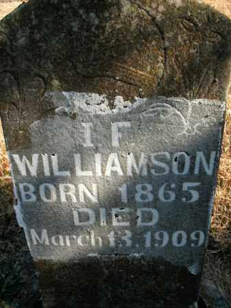 WILLIAMSON, I.F. - Boone County, Arkansas | I.F. WILLIAMSON - Arkansas Gravestone Photos