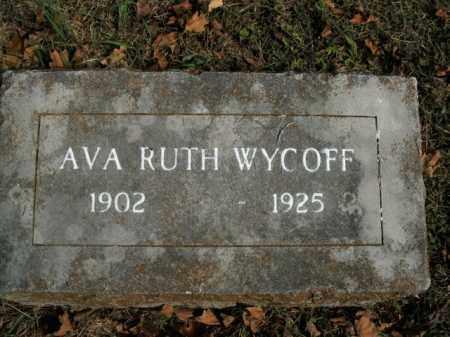 WYCOFF, AVA RUTH - Boone County, Arkansas | AVA RUTH WYCOFF - Arkansas Gravestone Photos