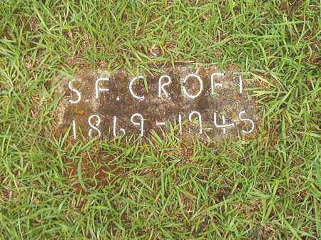 CROFT, S F - Bradley County, Arkansas | S F CROFT - Arkansas Gravestone Photos