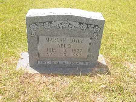 ABLES, MARLAN LOYCE - Calhoun County, Arkansas | MARLAN LOYCE ABLES - Arkansas Gravestone Photos