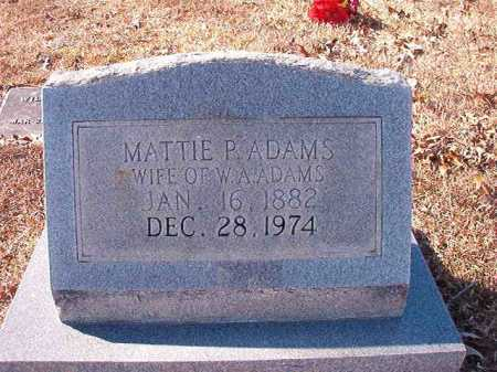 ADAMS, MATTIE P - Calhoun County, Arkansas | MATTIE P ADAMS - Arkansas Gravestone Photos
