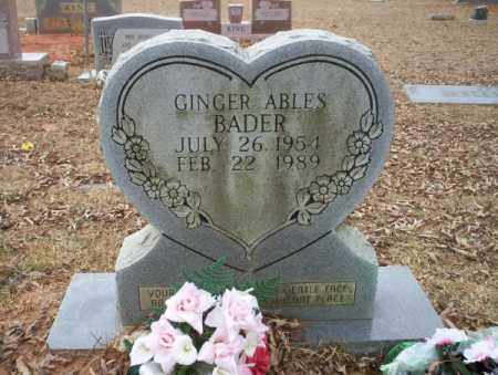 ABLES BADER, GINGER - Calhoun County, Arkansas | GINGER ABLES BADER - Arkansas Gravestone Photos