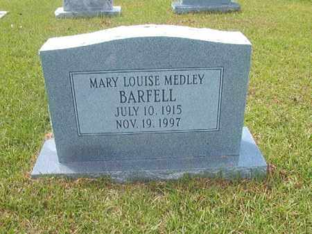 MEDLEY BARFELL, MARY LOUISE - Calhoun County, Arkansas | MARY LOUISE MEDLEY BARFELL - Arkansas Gravestone Photos