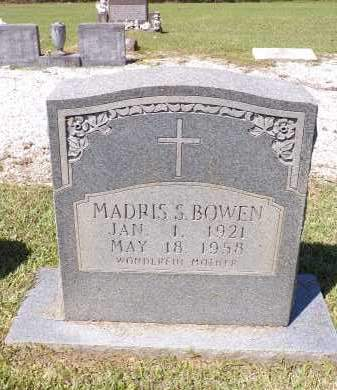 BOWEN, MADRIS S - Calhoun County, Arkansas | MADRIS S BOWEN - Arkansas Gravestone Photos