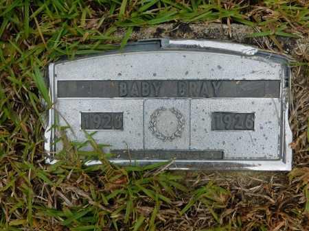 BRAY, BABY - Calhoun County, Arkansas | BABY BRAY - Arkansas Gravestone Photos