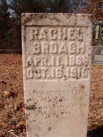 BROACH, RACHEL - Calhoun County, Arkansas | RACHEL BROACH - Arkansas Gravestone Photos