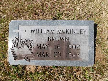BROWN, WILLIAM MCKINLEY - Calhoun County, Arkansas | WILLIAM MCKINLEY BROWN - Arkansas Gravestone Photos