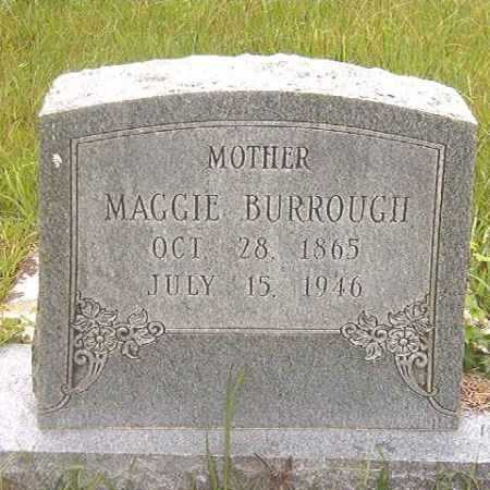 BURROUGH, MAGGIE - Calhoun County, Arkansas | MAGGIE BURROUGH - Arkansas Gravestone Photos