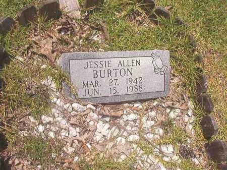BURTON, JESSIE ALLEN - Calhoun County, Arkansas | JESSIE ALLEN BURTON - Arkansas Gravestone Photos