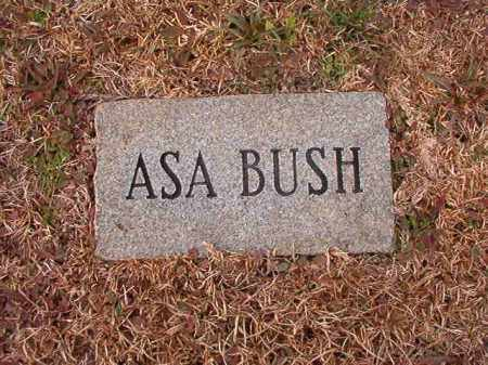 BUSH, ASA - Calhoun County, Arkansas | ASA BUSH - Arkansas Gravestone Photos