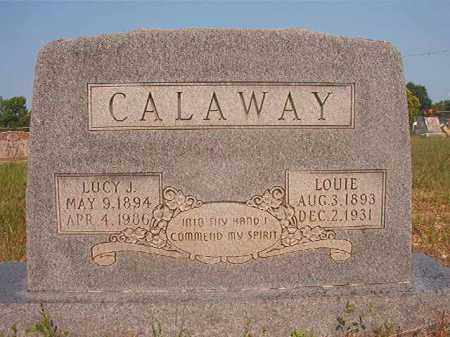 CALAWAY, LOUIE - Calhoun County, Arkansas | LOUIE CALAWAY - Arkansas Gravestone Photos