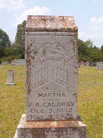 CALAWAY, MARTHA - Calhoun County, Arkansas | MARTHA CALAWAY - Arkansas Gravestone Photos