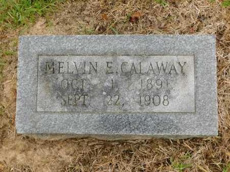 CALAWAY, MELVIN E - Calhoun County, Arkansas | MELVIN E CALAWAY - Arkansas Gravestone Photos
