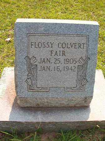 FAIR, FLOSSY - Calhoun County, Arkansas | FLOSSY FAIR - Arkansas Gravestone Photos