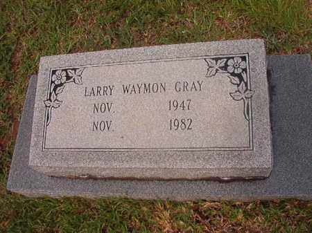 GRAY, LARRY WAYMON - Calhoun County, Arkansas | LARRY WAYMON GRAY - Arkansas Gravestone Photos