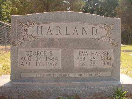 HARLAND, GEORGE E - Calhoun County, Arkansas | GEORGE E HARLAND - Arkansas Gravestone Photos